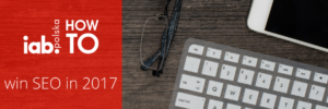 IAB HowTo: win SEO in 2017 logo