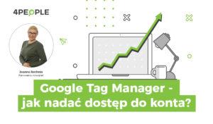 jak nadać dostęp do google tag manager